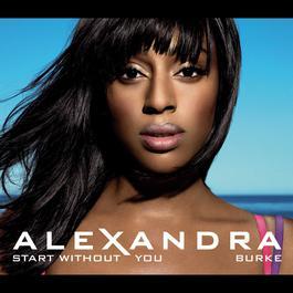 Start Without You 2010 Alexandra Burke