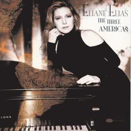 The Three Americas 1997 Eliane Elias