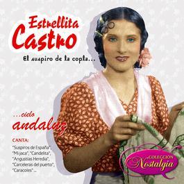 El Suspiro De La Copla... Cielo Andaluz 2006 Estrellita Castro