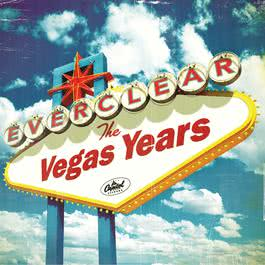 The Vegas Years 2008 Everclear