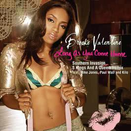 Long As You Come Home 2005 Brooke Valentine