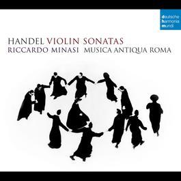 Handel: Violin Sonatas 2012 Riccardo Minasi