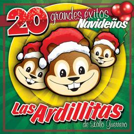 20 Grandes Exitos De Navidad 2003 Las Ardillitas De Lalo Guerrero