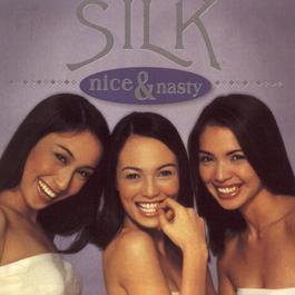 Nice And Nasty 2002 Silk