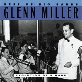 Best Of The Big Bands 1992 Glenn Miller