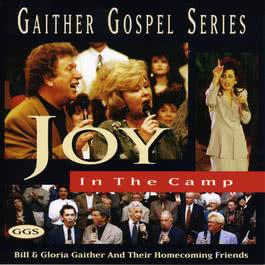 Joy In The Camp 1997 Bill & Gloria Gaither