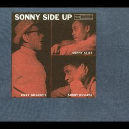 Sonny Side Up 2008 Dizzy Gillespie