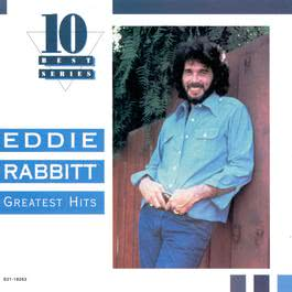 Greatest Hits 1995 Eddie Rabbitt