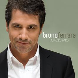 Amore Mio 2009 Bruno Ferrara