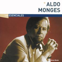 Los Esenciales 2004 Aldo Monges