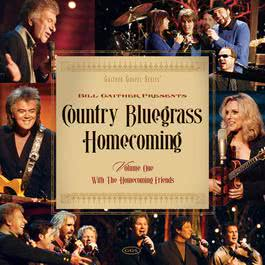 Country Bluegrass Homecoming Vol. 1 2008 Bill & Gloria Gaither