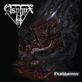 Deathhammer 2012 Asphyx
