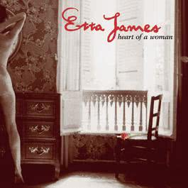 Heart Of A Woman 1999 Etta James