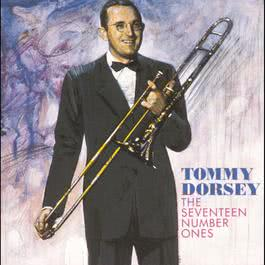 The Seventeen Number Ones 1990 Tommy Dorsey