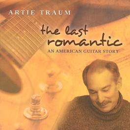 The Last Romantic 2001 Artie Traum