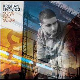 Some Day Soon 2004 Kristian Leontiou