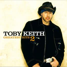 Greatest Hits 2 2004 Toby Keith