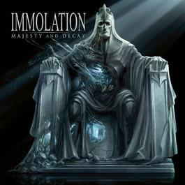 Majesty And Decay 2018 Immolation