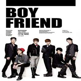 I'll be there 2011 Boyfriend