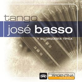 From Argentina To The World 2006 Jose Basso