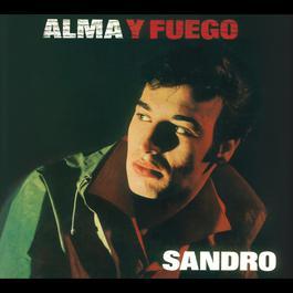 Alma Y Fuego 2010 Sandro