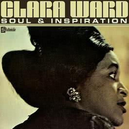Soul And Inspiration 1969 Clara Ward