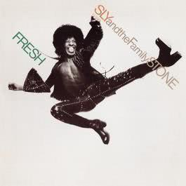 Fresh 2007 Sly & The Family Stone