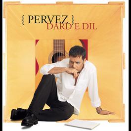 Dard E Dil 2004 Pervez Quadir