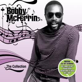 The Collection 1997 Bobby McFerrin