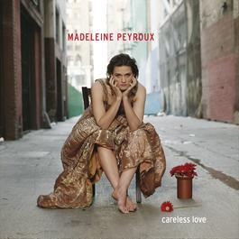 Careless Love 2004 Madeleine Peyroux