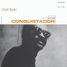 Conquistador! 2004 Cecil Taylor