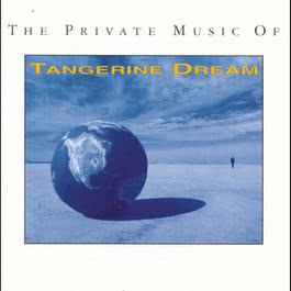 The Private Music Of Tangerine Dream 1992 Tangerine Dream