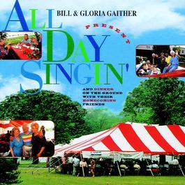 All Day Singin' 2006 Bill & Gloria Gaither