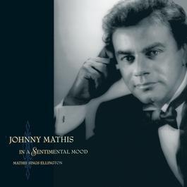 In A Sentimental Mood Mathis Sings Ellington 1990 Johnny Mathis