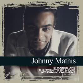 Collections 2006 Johnny Mathis