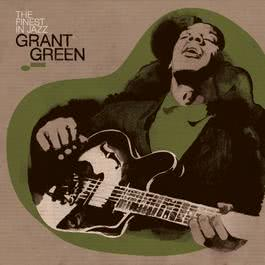 Finest In Jazz 2007 Grant Green
