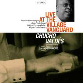 Live At The Village Vanguard 2000 Chucho Valdés