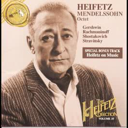 The Heifetz Collection Vol. 35 - Mendelssohn, Gershwin, Shostakovich 1994 Jascha Heifetz