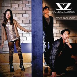 I Want You Back 2012 Vazquez Sounds