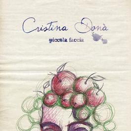 Piccola Faccia 2008 Cristina Dona