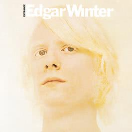 Entrance 1992 Edgar Winter