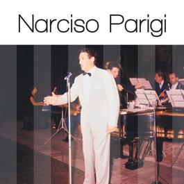 Narciso Parigi: Solo Grandi Successi 2007 Narciso Parigi