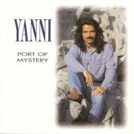 Port Of Mystery 1997 Yanni