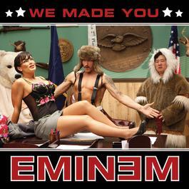 We Made You 2009 Eminem