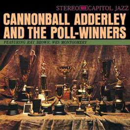 Cannonball Adderley And The Poll Winners 1999 Cannonball Adderley
