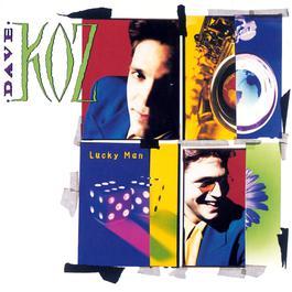 Lucky Man 1993 Dave Koz