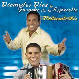 Pidiendo Via 2006 Diomedes Diaz; Juan Mario De La Espriella