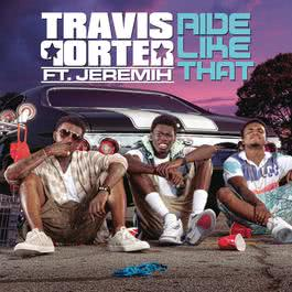 Ride Like That 2012 Travis Porter