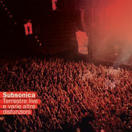 Terrestre Live E Varie Altre Disfunzioni 2006 Subsonica