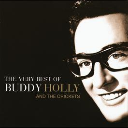 The Very Best Of Buddy Holly 2014 Buddy Holly